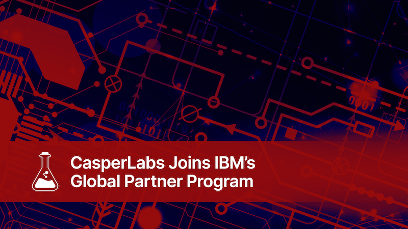 CasperLabs Joins IBM's Global Partner Program